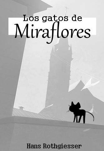 Los gatos de Miraflores - Episodio XX